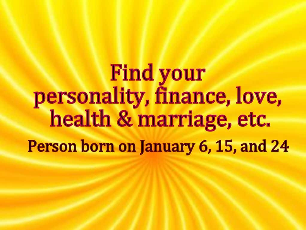 January birthday personality Birth Number 6 - Life In Vedas