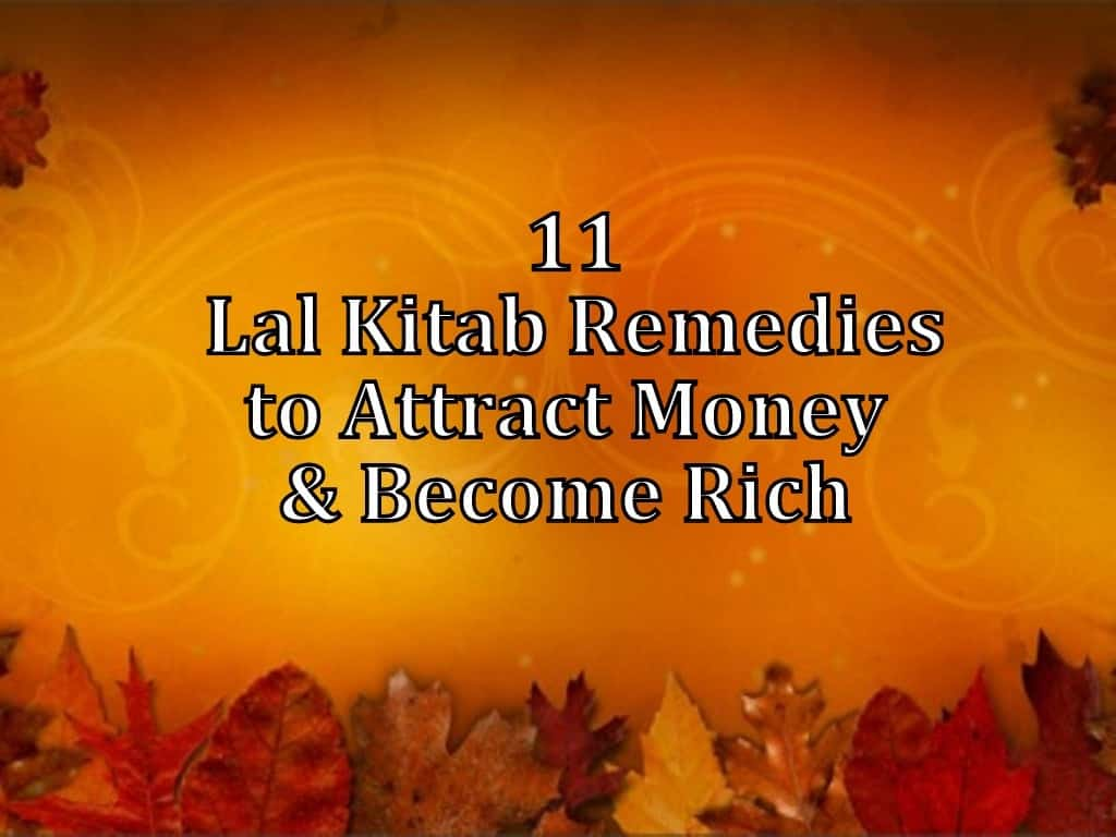 Lal Kitab Remedies for Wealth - Life In Vedas