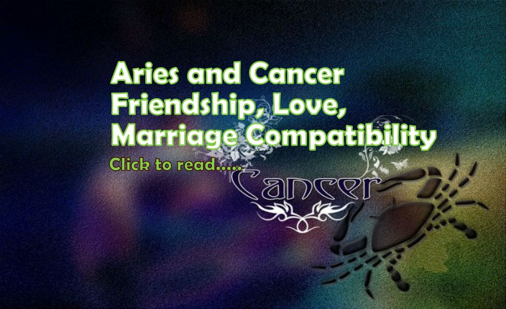 Aries and Cancer Compatibility for Love & Marriage - Life In