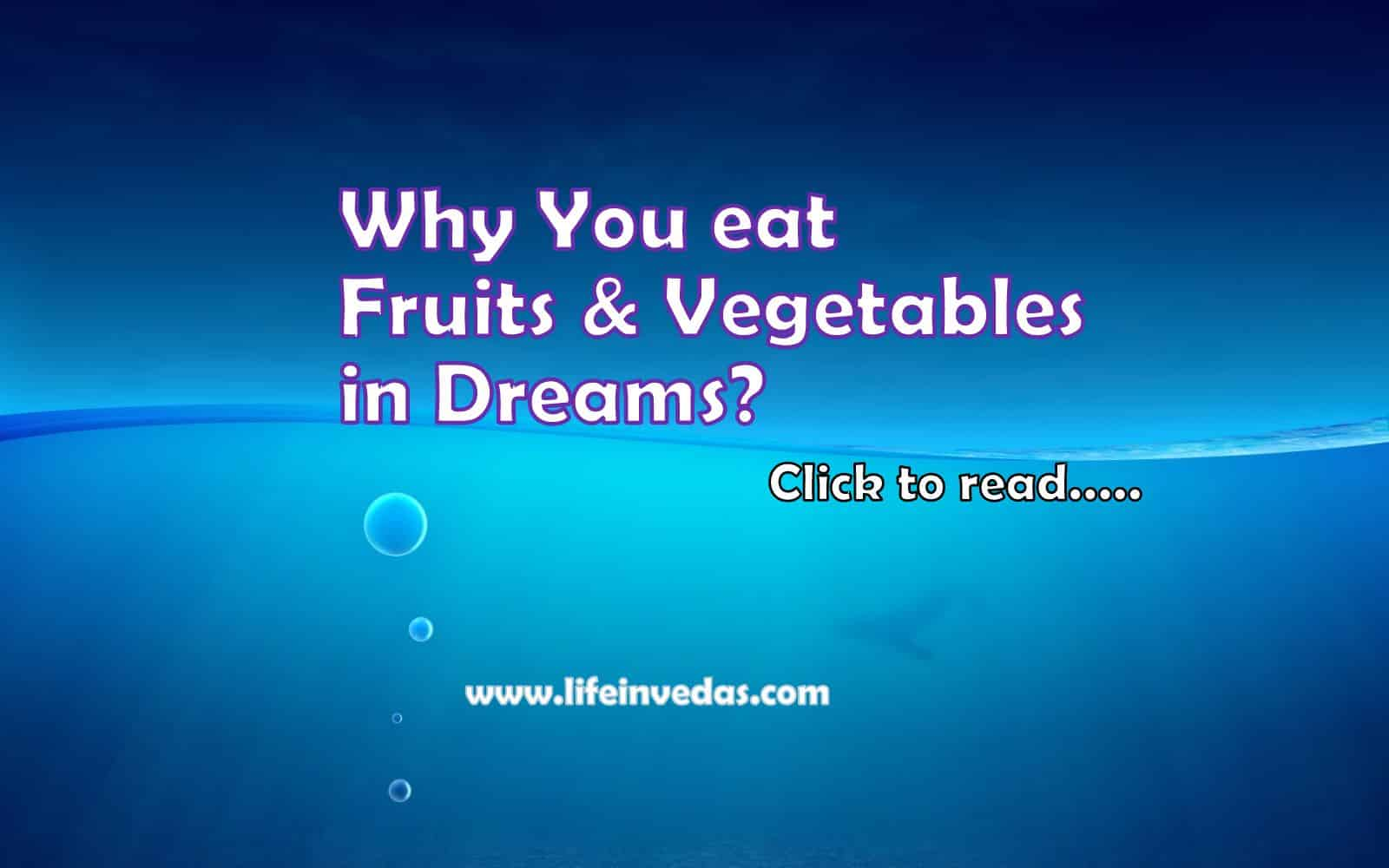100 Dreaming Fruits Vegetables Meaning Life In Vedas